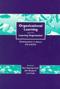 Organizational Learning and the Learning Organization 1st edition 9780761959168 0761959165