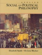 Applied Social and Political Philosophy 1st edition 9780138164485 0138164487