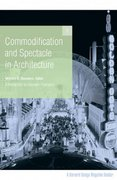 Commodification and Spectacle in Architecture 1st edition 9780816647538 0816647534
