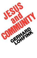 Jesus and Community 1st Edition 9780800618025 0800618025