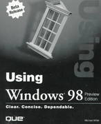 Using Windows 98 Preview Edition 0 9780789715432 0789715430