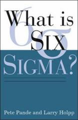 What Is Six Sigma 1st Edition 9780071381857 0071381856