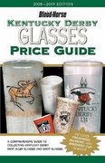 Kentucky Derby Glasses Price Guide 4th edition 9781581501834 1581501838