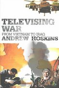 Televising War 1st Edition 9780826473066 0826473067