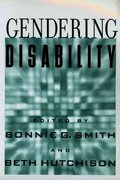 Gendering Disability 1st Edition 9780813533735 0813533732