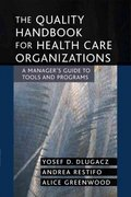 The Quality Handbook for Health Care Organizations 1st Edition 9780787969219 0787969214