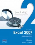 Exploring Microsoft Office Excel 2007, Comprehensive 2nd edition 9780135032275 013503227X