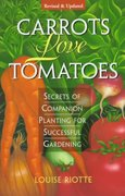 Carrots Love Tomatoes 2nd edition 9781580170277 1580170277