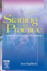 Starting Your Practice 1st Edition 9780323024884 0323024882