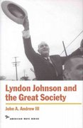Lyndon Johnson and the Great Society 1st Edition 9781566631853 1566631858