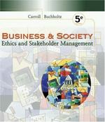 Business and Society 5th edition 9780324114959 0324114958