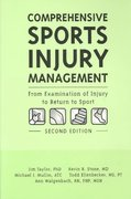 Comprehensive Sports Injury Management: From Examination of Injury to Return to Sport 2nd edition 9780890798911 0890798915