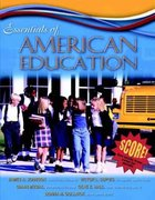 Essentials of American Education, MyLabSchool Edition 0 9780205464630 0205464637