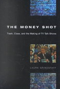 The Money Shot 1st Edition 9780226309118 0226309118