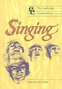 The Cambridge Companion to Singing 0 9780521627092 0521627095