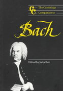 The Cambridge Companion to Bach 0 9780521587808 0521587808