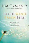 Fresh Wind, Fresh Fire 1st Edition 9780310251538 0310251532