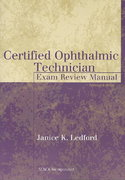 Certified Ophthalmic Technician Exam Review Manual 2nd edition 9781556426483 1556426488