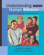 Understanding Human Behavior and the Social Environment (with InfoTrac) 6th edition 9780534608316 0534608310
