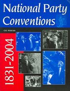 National Party Conventions 1831-2004 5th edition 9781568029825 1568029829