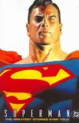 Superman: The Greatest Stories Ever Told VOL 01 0 9781401203399 1401203396