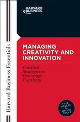 Managing Creativity and Innovation 1st Edition 9781591391128 1591391121