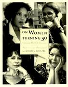On Women Turning Fifty 0 9780062507310 0062507311