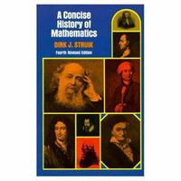 Concise History of Mathematics 4th Edition 9780486602554 0486602559