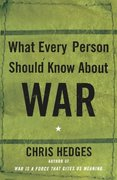 What Every Person Should Know About War 1st Edition 9780743255127 0743255127