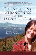 The Appalling Strangeness of the Mercy of God 0 9781586174514 1586174517