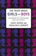 The Truth about Girls and Boys 1st Edition 9780231151627 0231151624