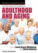 The Wiley-Blackwell Handbook of Adulthood and Aging 1st edition 9781444331479 1444331477