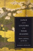 Japan and the Culture of the Four Seasons 0 9780231152808 0231152809