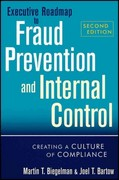 Executive Roadmap to Fraud Prevention and Internal Control 2nd Edition 9781118004586 1118004582
