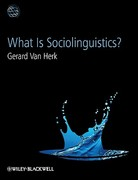 What Is Sociolinguistics 1st Edition 9781444356953 144435695X