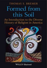 Formed From This Soil 1st Edition 9781405189262 1405189266