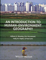 An Introduction to Human-Environment Geography 1st Edition 9781405189316 1405189312