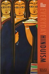 Everyday Hinduism 1st Edition 9781405160216 1405160217