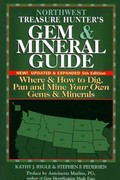 Northwest Treasure Hunter's Gem and Mineral Guide 5th edition 9780943763743 0943763746
