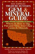 Southwest Treasure Hunter's Gem and Mineral Guide 5th edition 9780943763750 0943763754