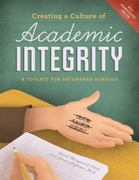 Creating a Culture of Academic Integrity 0 9781574824964 1574824961