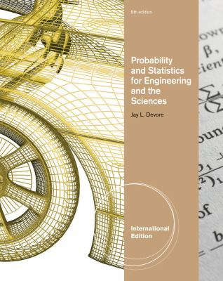 Probability and Statistics for Engineering and Science 8th edition 9780840068279 0840068271