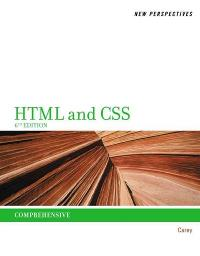 New Perspectives on HTML and CSS: Comprehensive 6th Edition 9781111526443 1111526443