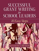 Successful Grant Writing for School Leaders 1st Edition 9780137072729 0137072724