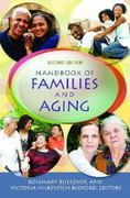 Handbook of Families and Aging 2nd Edition 9780313381737 0313381739