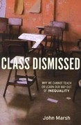 Class Dismissed 1st Edition 9781583672433 1583672435