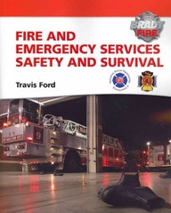 Fire and Emergency Services Safety & Survival 1st Edition 9780137015481 0137015488