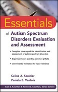 Essentials of Autism Spectrum Disorders Evaluation and Assessment 1st Edition 9780470621943 047062194X