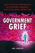 Government Grief 1st Edition 9780313392597 0313392595