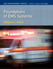 Foundations of EMS Systems 1st Edition 9780133583892 0133583899